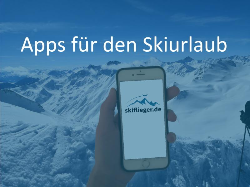 5 Apps die in keinem Skiurlaub fehlen dürfen